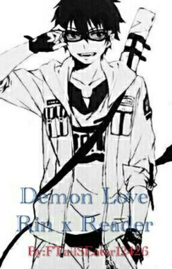 Rin Okumura x Reader Demon Love
