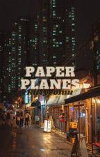 paper planes | markhyuck ff by kittyeomu