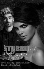 stubborn love (zayn malik) by OmniaAbd2