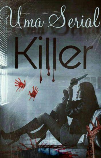 Uma Serial Killer †