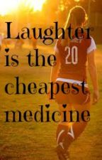 Laughter is the cheapest Medicine by Dangerblond3