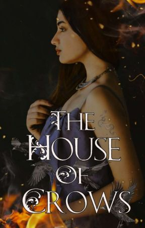 The House Of Crows by Raven_Wolf98
