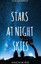 Stars At Night Skies (La Sallian Series #2) by hachikiro