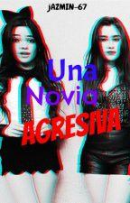 Una Novia Agresiva - Camren by Jazmin-67