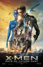 X-Men: Days of Future Past (Reader Insert) by LittlePenguin25