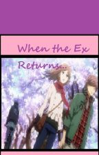 When the Ex Returns by newhorizons101