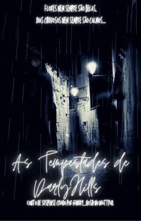 As Tempestades De Darly Hills by Hiuky_Hoshi