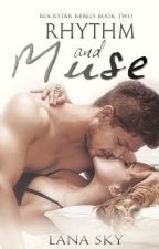 Rhythm and Muse (Rockstar Rebels Book 2) by Lana_sky