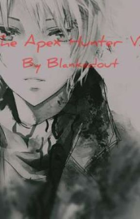 The Apex Hunter Volume 2 by Blankedout