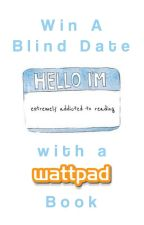 Win A Blind Date With A Wattpad Book by BookishlyBlindDates