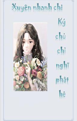 Đọc truyện Xuyên nhanh chi ký chủ chỉ nghĩ phật hệ - Hàn Yên