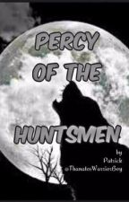 Percy of the Huntsmen by ThanatosWarriorBoy