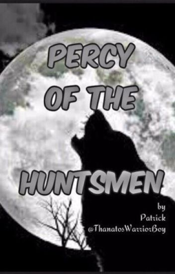 Percy of the Huntsmen
