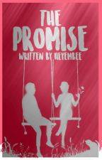 The Promise (Completed) by MarinellaWrite