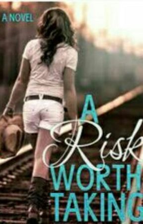 A Risk Worth Taking by tenderkiss_2012