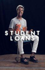 student loans. | vm au by -sweeter