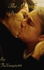 The Military Doctor Case {JohnLock} by badgerwatching