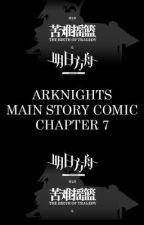 Arknights Main Story Comic Chapter 7 (On going) by Mbah_Kojim
