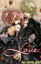Impostor Love by crissy_gurl