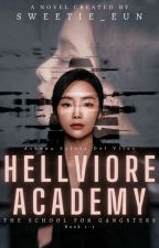 Hellviore Academy: The School for Gangsters by Sweetie_Eun