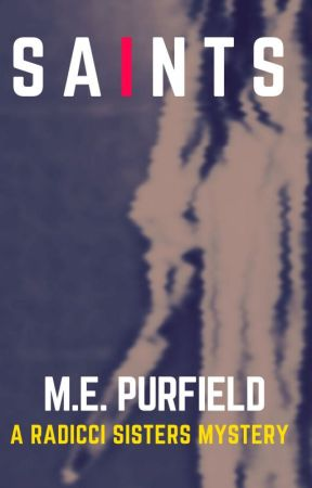 Saints (Radicci Sisters Mystery) by MEPurfield