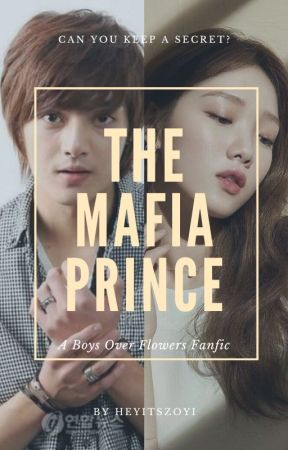 The Mafia Prince - A Boys Over Flowers Fanfic by iamzebanaaz