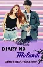 Diary ng Malandi by PurpleQueen14