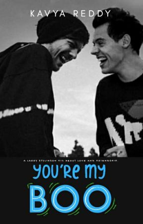 You Are My Boo ( A Larry Stylinson Fic) by kavyareddy21