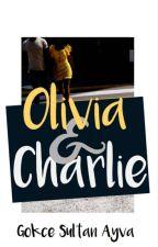 Olivia & Charlie by GokceSultanAyva