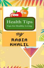 Tips for a healthy lifestyle by Rabiakhalil4