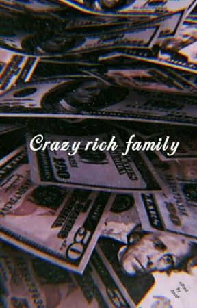 Crazy Rich Family by nashfa2212