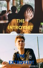 The Introvert and The Extrovert🟨ONGOING by giliscool311