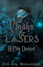 Cloaks & Lasers:  A City Divided by minus1digit
