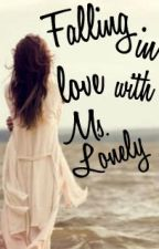 Falling in love with Ms. Lonely by Bulababoo