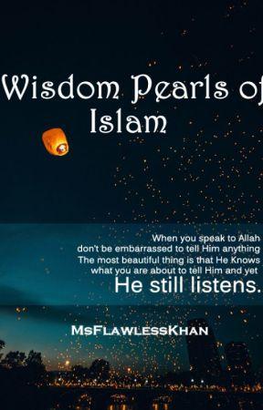 Wisdom Pearls of Islam - Adult Movies Prohibited - Wattpad