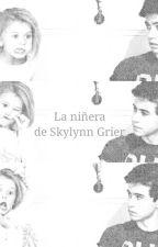 La niñera de Skylynn Grier by Luupeftdanisu