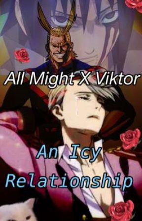 All Might x Viktor ( and Sasuke) - An Icy Relationship by IcedDarkandRoasted