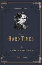 Hard Times (Charles Dickens) by zurajanai_katsurada_