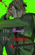 •The Beauty and The Psycho• [Dream X Reader] by Jamie_1132