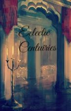 Eclectic Centuries by xNailedIt