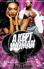 A Kept Woman {Sample} by lolipopmix
