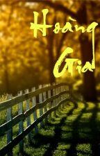HOÀNG GIA - [UPDATING] by NhimQuynh