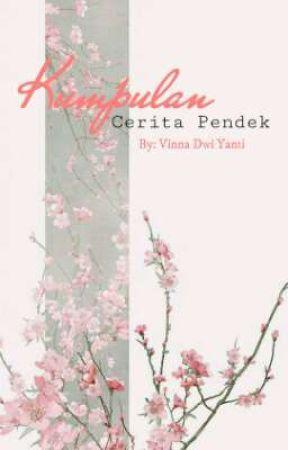 Kumpulan Cerita Pendek by kuromeals