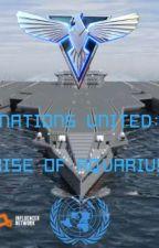 Nations United: Rise of Aquarius (Azur Lane X Male Reader Story)  by YamaRancor