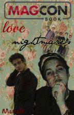 MAGCON LOVE NIGHTMARES (tu y Matt Espinosa) ACABADA by Marialk