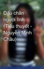 Dấu chân người lính (Tiểu thuyết - Nguyễn Minh Châu) by getbackz