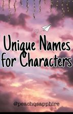 ✔️Unique Names for Characters by peachqsapphire