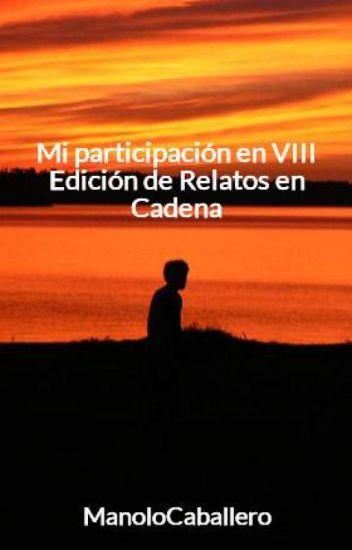 VIII Edición de Relatos en Cadena