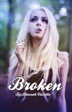 Broken by HannahCastille