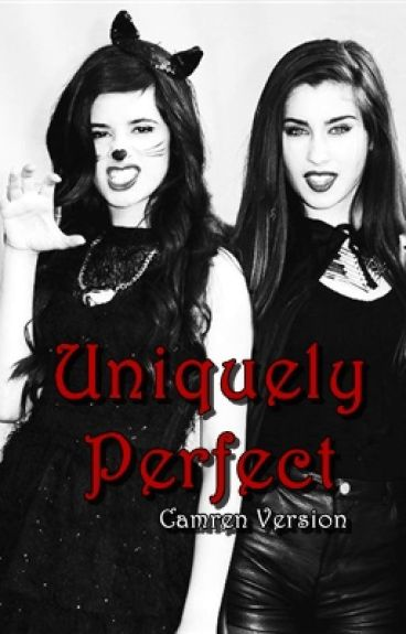 Uniquely Perfect - Camren Version [Book 1]